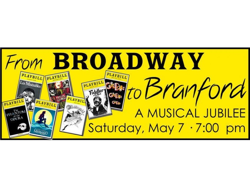 Preview Of From Broadway To Branford A Musical Jubilee