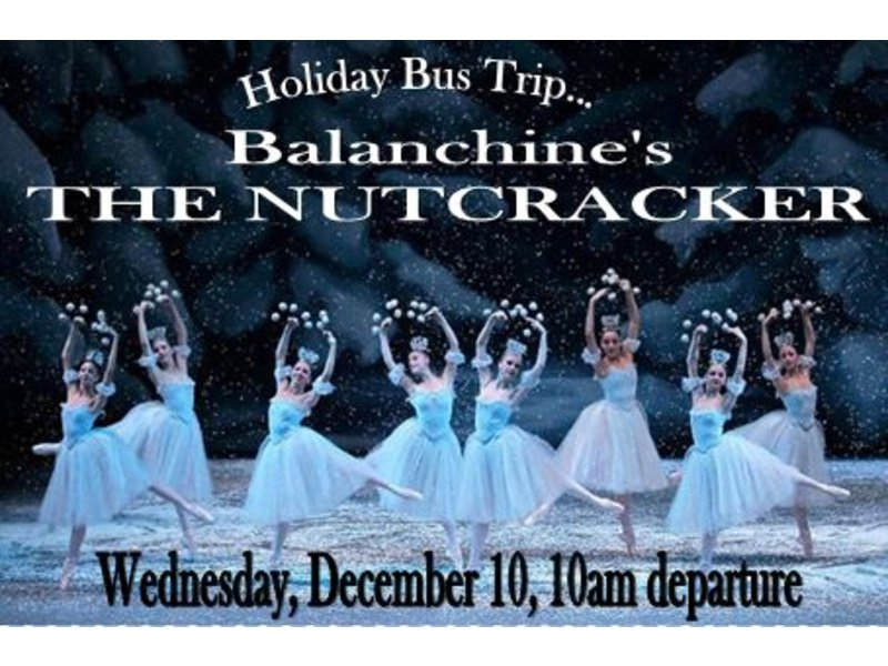 Holiday bus trip to new york city ballet 39 s the nutcracker for Christmas trips to new york