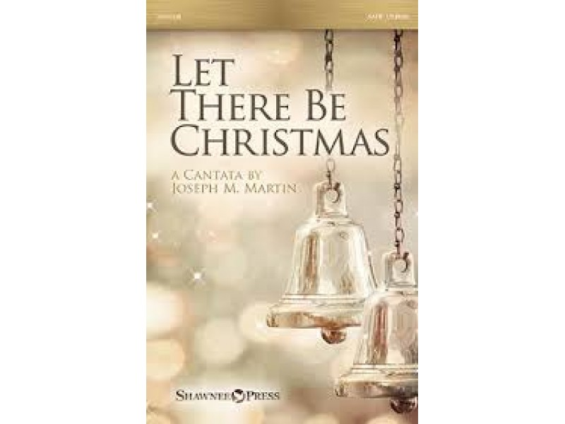 let there be christmas cantata