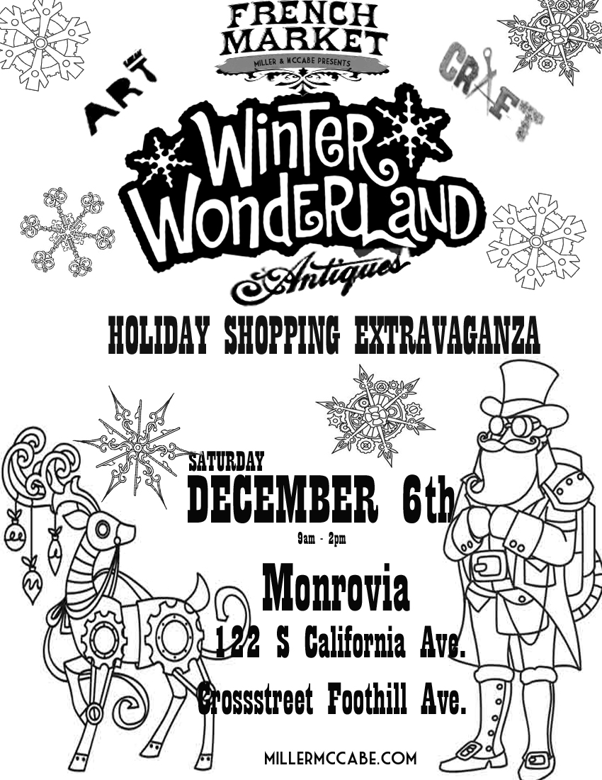 Forget the Mall...Shop The Monrovia French Market's Winter Wonderland Holiday Show on December 6th