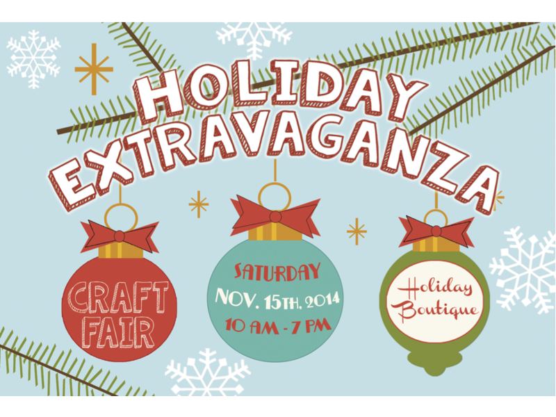 Holiday Extravaganza Craft Fair