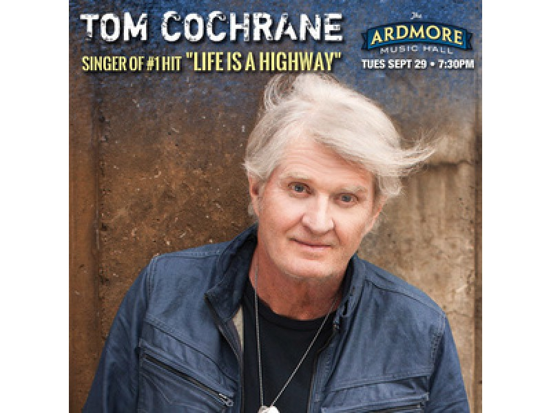 Tom Cochrane To Play Ardmore Music Hall Ardmore Pa Patch
