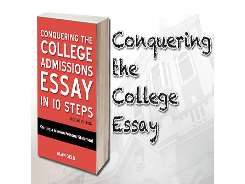 conquering the college essay by alan gelb Find great deals for conquering the college admissions essay in 10 steps : crafting a winning personal statement by alan gelb (2008, paperback) shop with confidence.