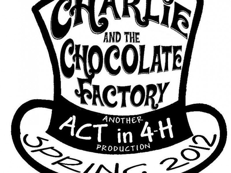 Auditions For Act In 4 H S Charlie Amp The Chocolate Factory