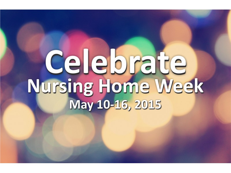 Aperion Care Burbank Celebrates National Nursing Home Week ...