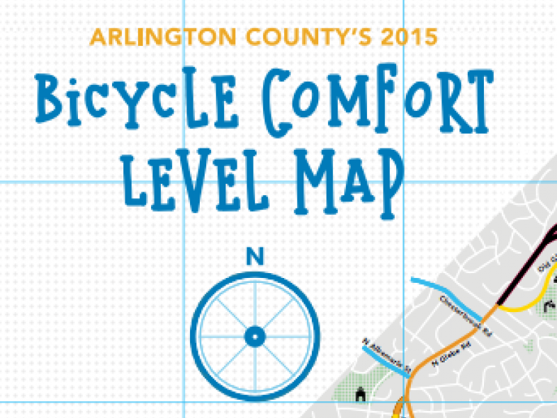 Arlington County Develops Regions First Bicycle Comfort Level Map